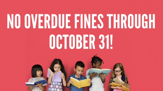 No overdue fines through October 31